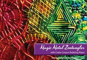 Rubbing Plate Roundup: Magic Metal Zentangles