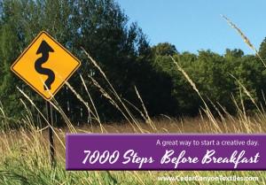 7000 Steps Before Breakfast