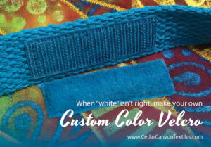 Custom Color Velcro to the Rescue!