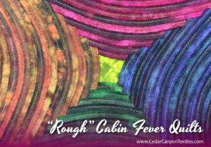Cabin Fever Fabric Art